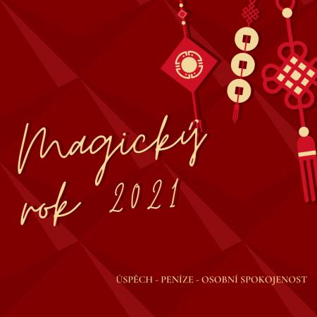 Magický rok 2021 - úspěch, peníze, spokojenost