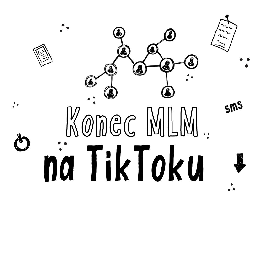Konec MLM na TikToku