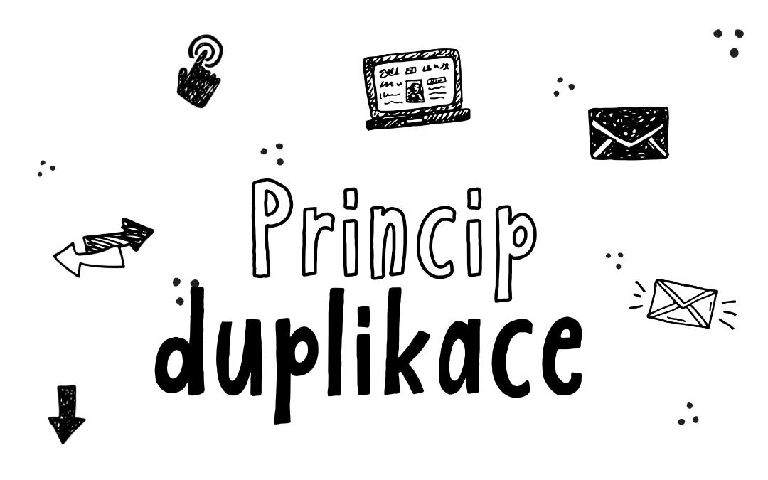 Princip duplikace